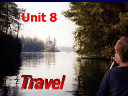 Unit 8 Travel