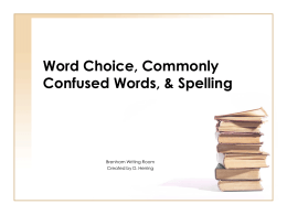 Word Choice, Commonly Confused Words, Spelling WR
