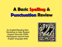 ABasicSpellingandPunctuationReview