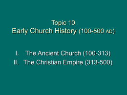 Topic 10 Early Church History