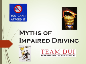 The Myths of Impaired Driving (Powerpoint