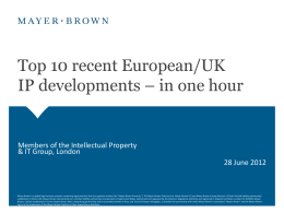 Top 10 recent European/UK IP developments * in