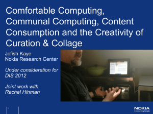 comfortable commuting, communal computing, and curation