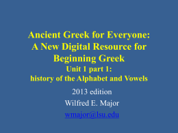 Unit 1 part 1 - GREEK help at LSU