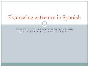 Expressing extremes in Spanish