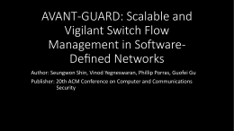 AVANT-GUARD: Scalable and Vigilant Switch Flow Management in