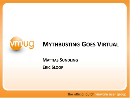 Mythbusters_Dutch_VMUG_2012