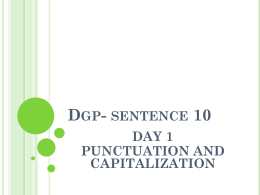 Dgp- sentence 10 DAY 1 PUNCTUATION AND CAPITALIZATION
