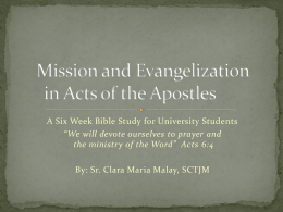 Mission and Evangelization in the Acts of the Apostles: a 6 Week