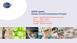 GEPIR Update: Version 4.0 and Conformance Process