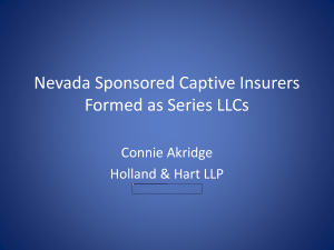 Nevada Series LLC Considerations - the Nevada Captive Insurance