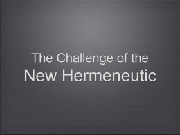 the challenge of the new hermeneutic