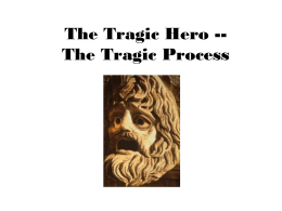 The Tragic Process -