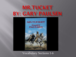 Mr.Tucket By: Gary Paulsen