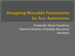 Designing Reusable Frameworks for Test Automation