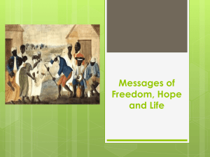 Messages of Freedom, Hope and Life