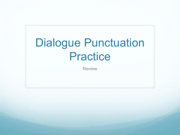 Dialogue Punctuation Practice