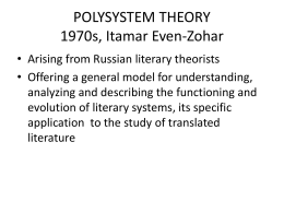 POLYSYSTEM THEORY 1970s, Itamar Even