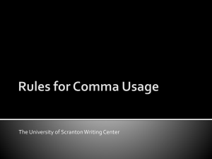 Rules for Comma Usage - The University of Scranton