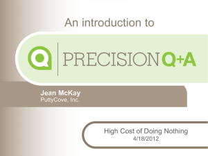 Precision Q+A Workshop - The High Cost of Doing Nothing Workshops