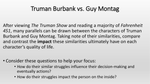 Writing Prompt * Truman Burbank vs. Guy Montag