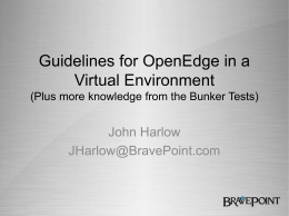Guidelines for OpenEdge in a Virtual Environment