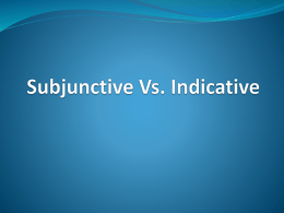 Subjunctive vs. Indicative by Cara and Kate