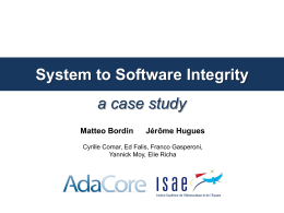 System to Software Integrity: A Case Study Slides