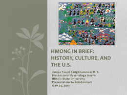 Hmong in Brief: History, Culture, and the U.S.