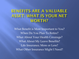 Employee Benefits - What`s your net worth?