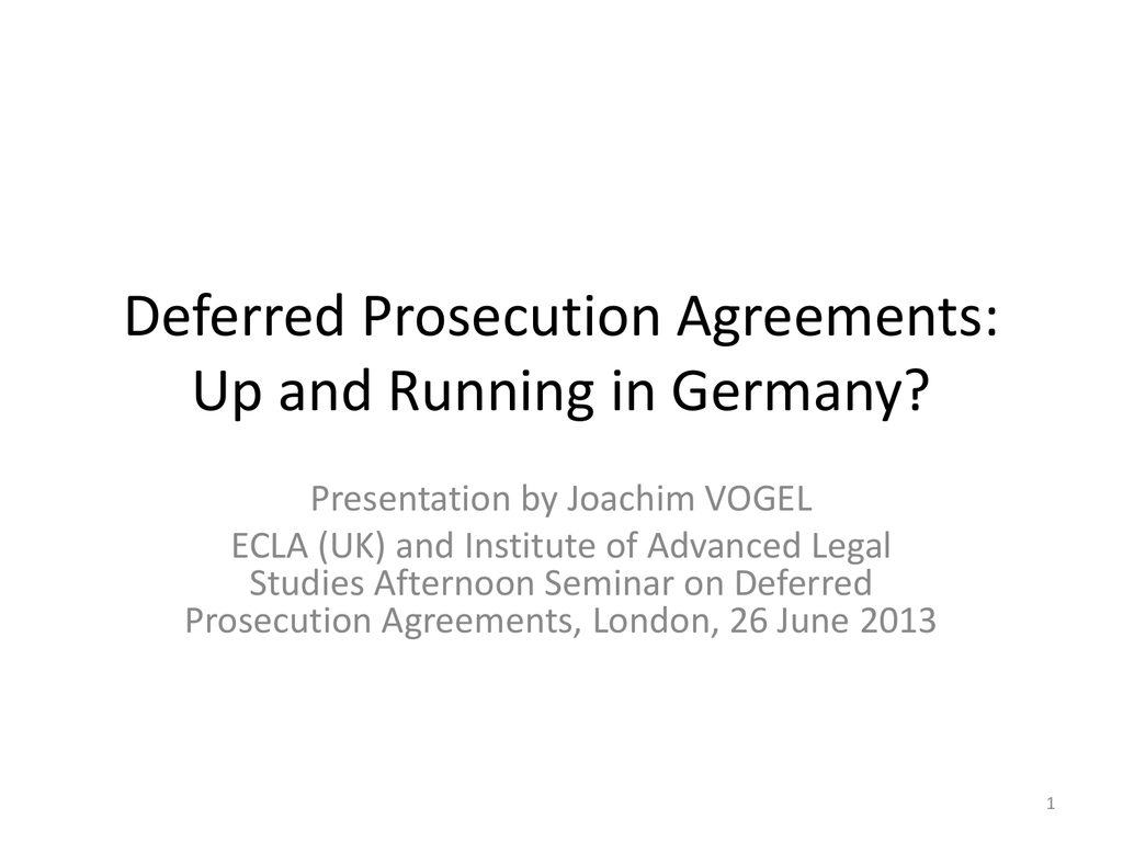Deferred Prosecution Agreements Up And Running In Germany