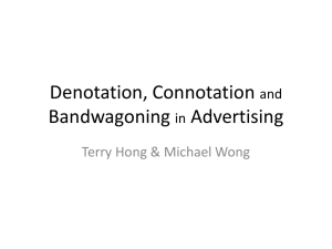 Denotation, Connotation and Bandwagoning in Advertising