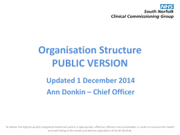 Organisation Structure - South Norfolk Clinical Commissioning Group