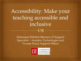 Play with assistive technology - LSE Centre for Learning Technology