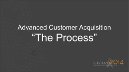 Advanced Customer Acquisition *The Process*