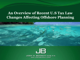 US Tax Law Compliance and Recent Changes to US