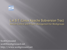 L.A.S.T. (Linux Apache Subversion Trac) Version Control and