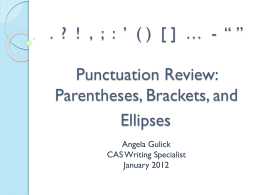 Parentheses, Brackets, and Ellipses
