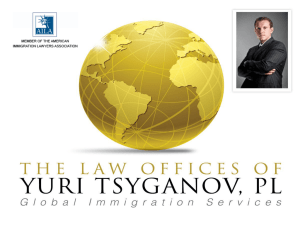 Power Point Presentation - The Law Offices of Yuri Tsyganov, PL