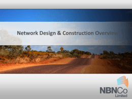 NBN Co Introduction to NBN Co and the national broadband roll-out