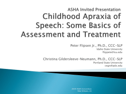 Childhood Apraxia of Speech: Some Basics of Assessment and