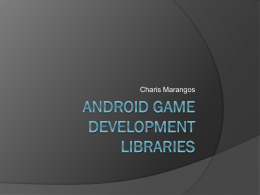 Android Game Development Libraries