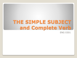THE SIMPLE SUBJECT and Complete Verb