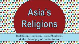 Religions of Asia - Effingham County Schools