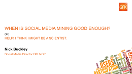 When is Social Media Mining Good Enough?