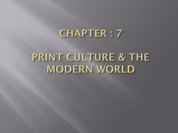 CHAPTER : 7 PRINT CULTURE & THE MODERN