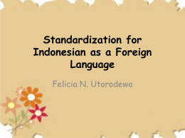 Standardization for Indonesian as a Foreign Language