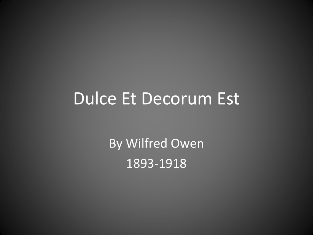 dulce et decorum est essays wilfred owen dulce et decorum est  wilfred owen dulce et decorum est annotation best ideas about linio synthesis essay follow up to my rose tattoo pro patria cfaeebdfefa png essay an