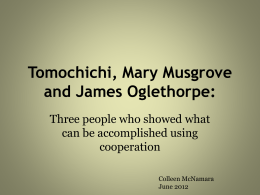 Tomochichi, Mary Musgrove, and James