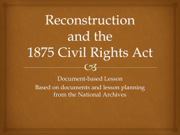 8.11 - Reconstruction and the 1875 Civil Rights Act